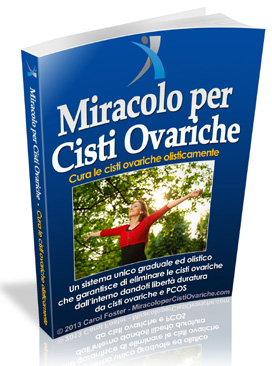 Ovarian Cysts Miracle - Ovarian Cysts Cure Book